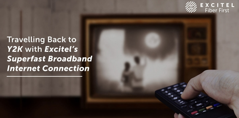 Travelling Back to Y2K with Excitel's Superfast Broadband Internet Connection