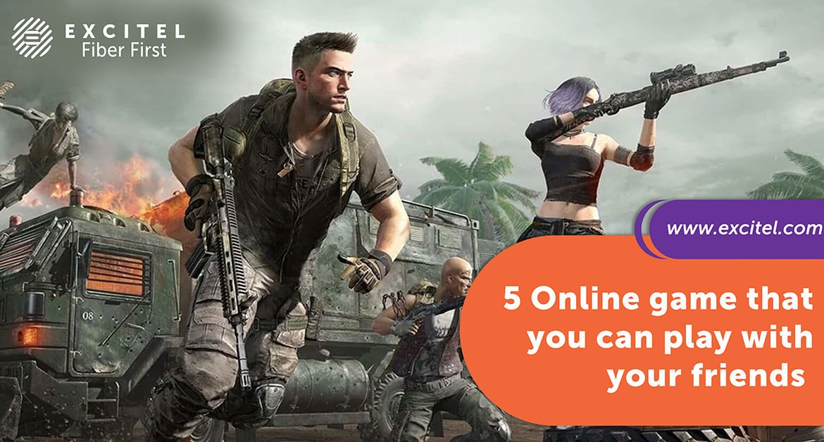5 Online game that you can play with your friends