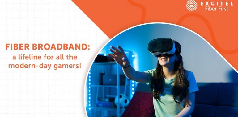 Fiber broadband: a lifeline for all the modern-day gamers!