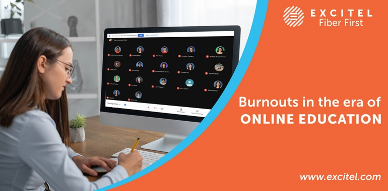 Burnouts in the era of online education